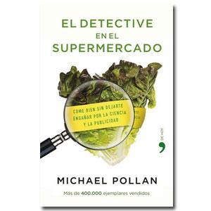 el_detective_en_el_supermercado_de_michael_pollan_1